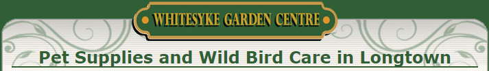 wild bird care in longtown, whitesyke garden centre, garden centre in carlisle, garden centre in longtown